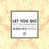 The Chainsmokers - Let You Go Ft. Great Good Fine Ok (Godlips Remix)