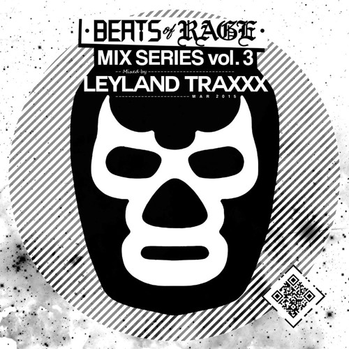 Beats of Rage Mix Series Vol 3 - Mixed by Leyland Traxxx