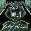 Lily Elise - Taken (LŪC Remix)
