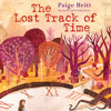 THE LOST TRACK OF TIME by Paige Britt - Audiobook Excerpt