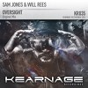 Sam Jones & Will Rees - Oversight [Kearnage Recordings] (FSOE RIP)OUT 13/4/15