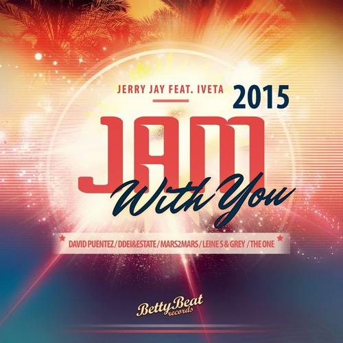Jerry Jay ft. Iveta - Jam With You 2015 (David Puentez Remix)(TEASER)