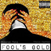 Fool's Gold - Strange Tang and Chris Carter produced by Chris Carter