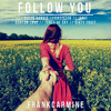 Follow You (ft. Clean Bandit, Cazzette, Janji, Ashton Love, Tunes of Sky & Dirty Fruit)