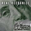 Varsity Dropouts - Real Recognize Ft. Nipsey Hussle (Prod. by Tyku) [FREE]