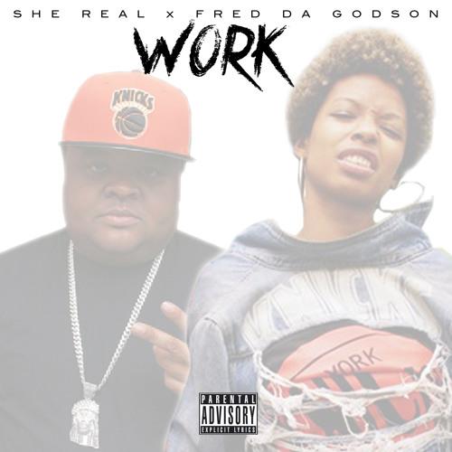 Work Feat. Fred Da Godson (produced By Sloppy Joe)
