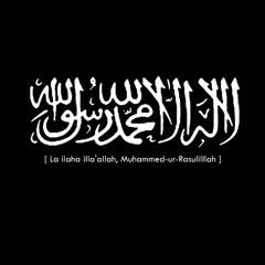 Lailahaillallah Muhammad Rasulullah