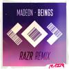 Madeon - Beings (RAZR Remix)