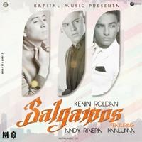 Salgamos - Kevin Roldan Ft Andy Rivera & Maluma