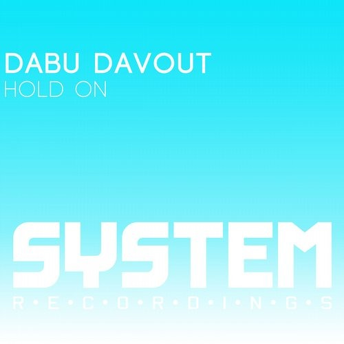 Dabu Davout - Hold On (Original Mix) PREVIEW