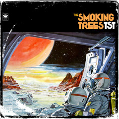 THE SMOKING TREES - Trips - Ample Play Records
