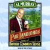 Al Murray: The Pub Landlord's Book of British Common Sense