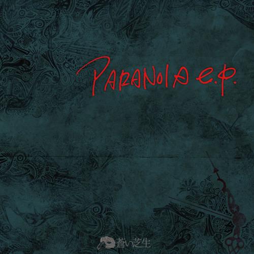 PARANOIA e.p. [Fragments Remix]