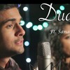 Duaa (Acoustic Cover)  Sanam Ft. Sanah Moidutty