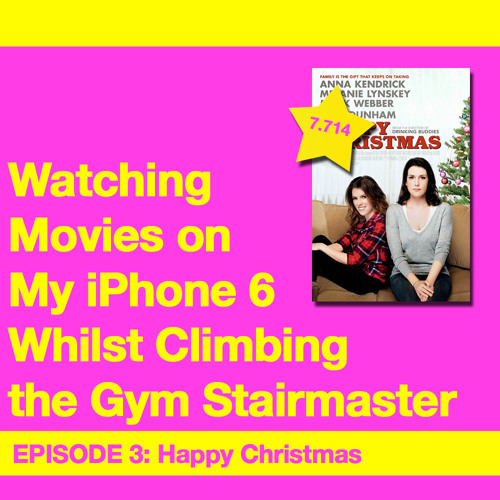 Movie Review 3: Happy Christmas (2014)