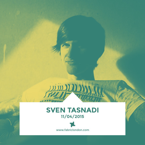 Sven Tasnadi - fabric Promo Mix