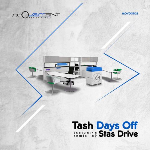 Tash - Days Off (incl. Stas Drive remix)