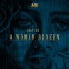Chapter 1 - A Woman Broken / A Man Apart