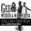 Yallah Bahna Feat Wizkid And Wally Secka Prod By Hakim Sunland Mp3