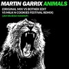 Martin Garrix - Animals (Original Mix Vs Botnek Edit Vs Milk N Cookies Remix) (Javi Bujeda Mashup)