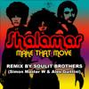 Shalamar - Make That Move (Soulit Brothers Remix 2015)
