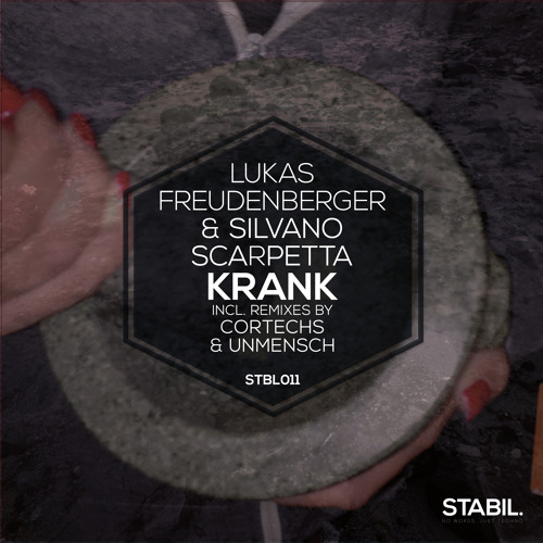 Lukas Freudenberger & Silvano Scarpetta - Krank (Original Mix) [STABIL.]