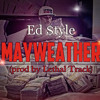 Ed Style - Mayweather (prod By Lethal Track).mp3