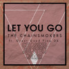 The Chainsmokers (feat. Great Good Fine Ok) - Let You Go [Chasing Jupiter Remix].mp3