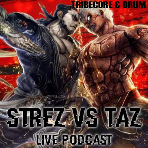 Podcast Live STREZ vs TAZ - Happy Family