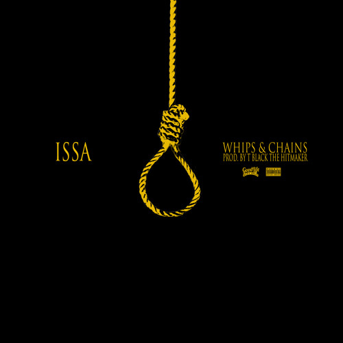 Issa – Whips And Chains