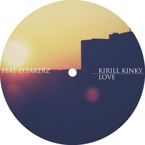 D Takerz & K Kinky - Love (2011 version)