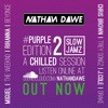 SLOW JAMZ PART 2 #PURPLEedition2 | TWITTER @NATHANDAWE