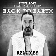 Steve Aoki - Back To Earth Feat. Fall Out Boy (LA Riots Remix)