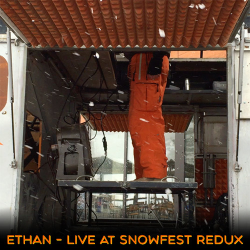 Ethan - Live at Space Cowboys SnowFest 2015 Redux