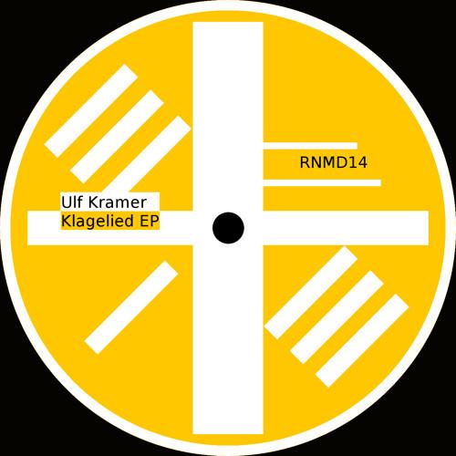 [RNMD14] Ulf Kramer - Klagelied 15