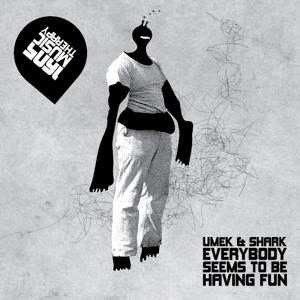 UMEK & Shark - Everybody Seems To Be Having Fun (Original Mix)