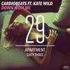 Cardiobeats Ft. Kate Wild - Down With Me (Original Mix) [ApartmentSixtyThree] OUT NOW!