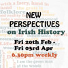 New Perspectives on Irish History Episode 6