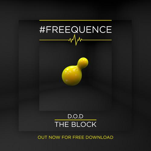 D.O.D  – The Block (Original Mix)