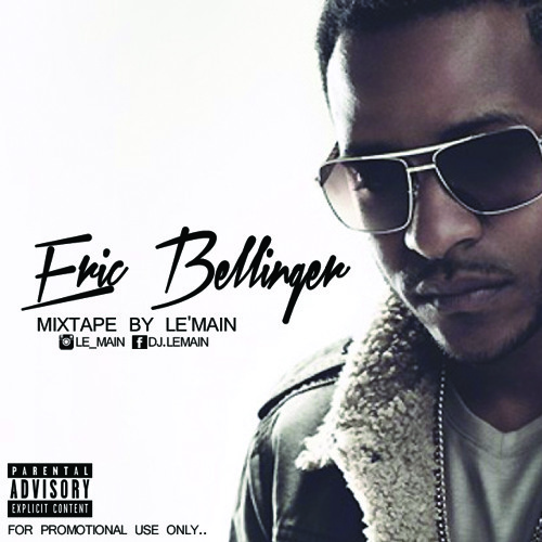 DJ Le Main - Eric Bellinger (Mini Mixtape)