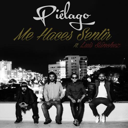 Me Haces Sentir ft. Luis Sanchez