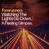 Forerunners - Watching The Lights Go Down (Foundation Mix) [TSR032]