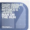 Dash Berlin-Man on the run (Bootleg) Demo !