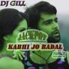 DJ GILL Jackpot - Kabhi Jo Baadal Barse Remix Lil - Wayne - Feat - Static