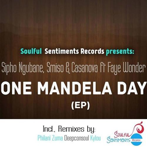 Sipho Ngubane, Smiso & Casanova featuring Faye Wonder - One Mandela Day (Kylou mix)