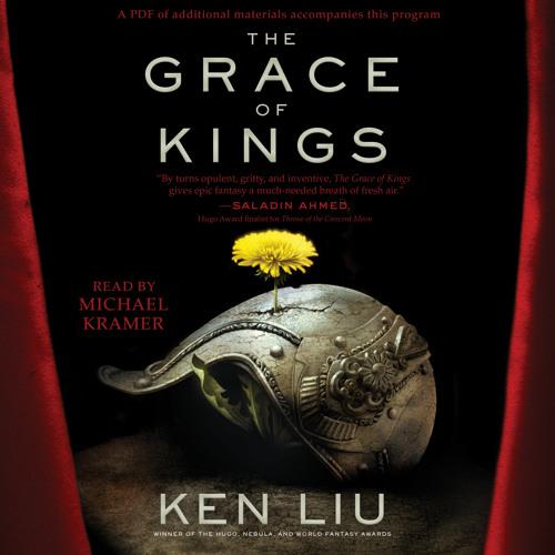 GRACE OF KINGS Audiobook Excerpt