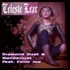 Diamond Dust & Wanderlust (Feat. Cello Joe & Celeste Lear)