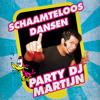 Download Party DJ Martijn - Schaamteloos Dansen Mix Mp3