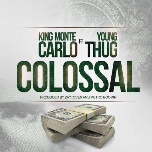 King Monte Carlo ft Young Thug – Colossal