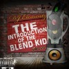 THE INTRODUCTION OF THE BLEND(DJ ELEMENTZ)